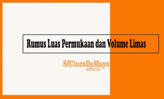 Rumus Luas Permukaan dan Volume Limas