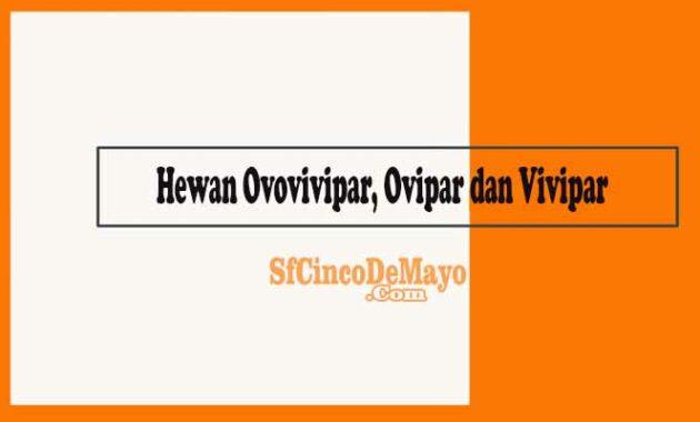Hewan Ovovivipar, Ovipar dan Vivipar