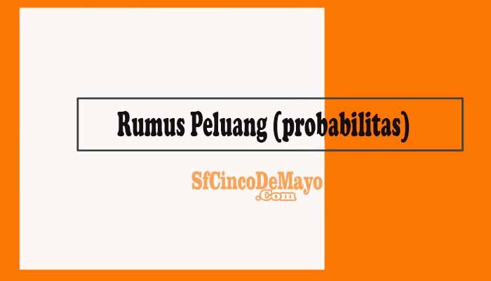 Rumus Peluang probabilitas