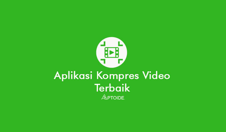 aplikasi kompres video terbaik android iOS PC