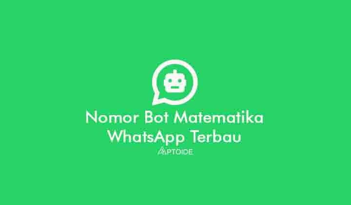 Nomor Bot Matematika WhatsApp (WA) dan Cara Menggunakannya
